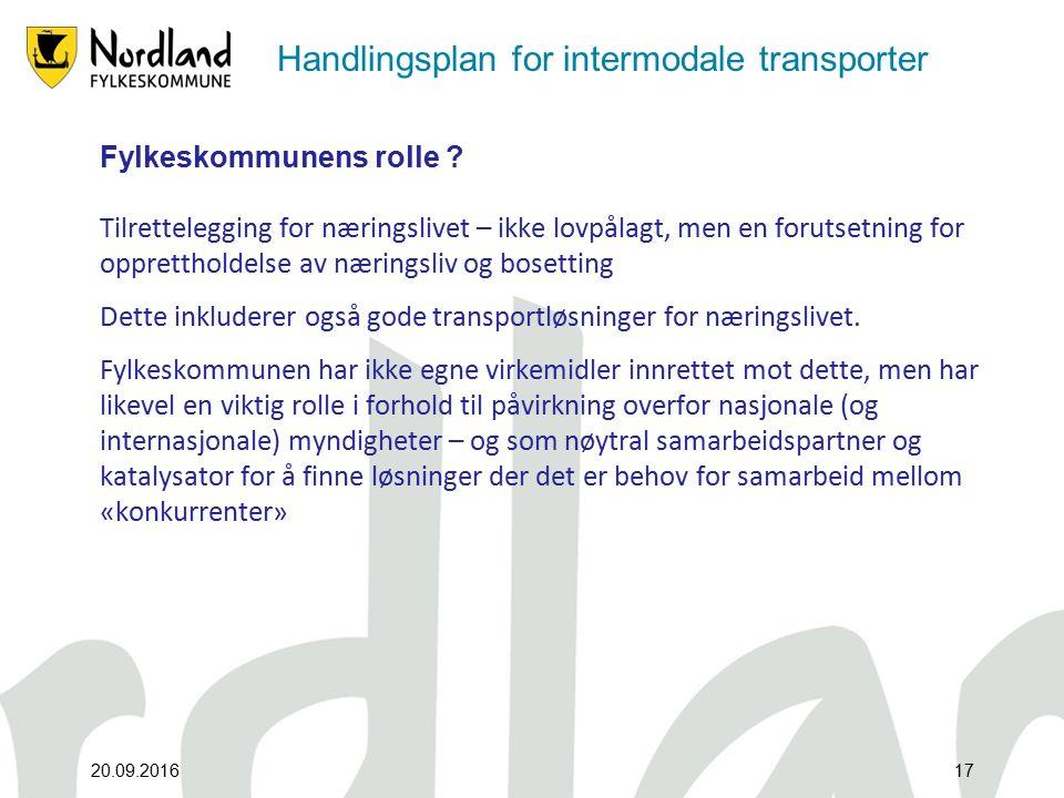Handlingsplan for intermodale transporter Fylkeskommunens rolle .