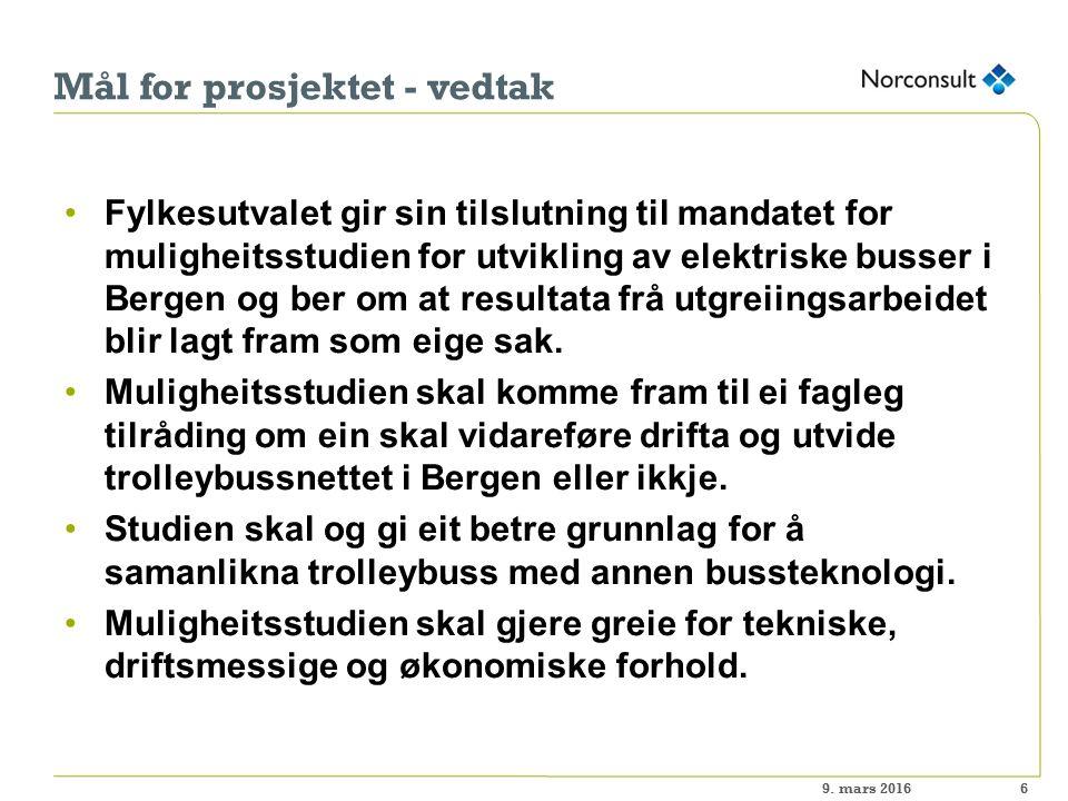 Mål for prosjektet - vedtak Fylkesutvalet gir sin tilslutning til mandatet for muligheitsstudien for utvikling av elektriske busser i Bergen og ber om at resultata frå utgreiingsarbeidet blir lagt fram som eige sak.
