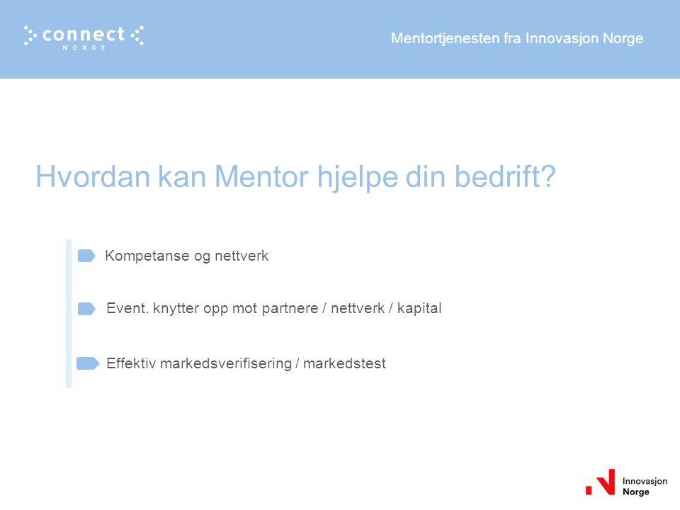 Mentortjenesten fra Innovasjon Norge Kompetanse og nettverk Event.