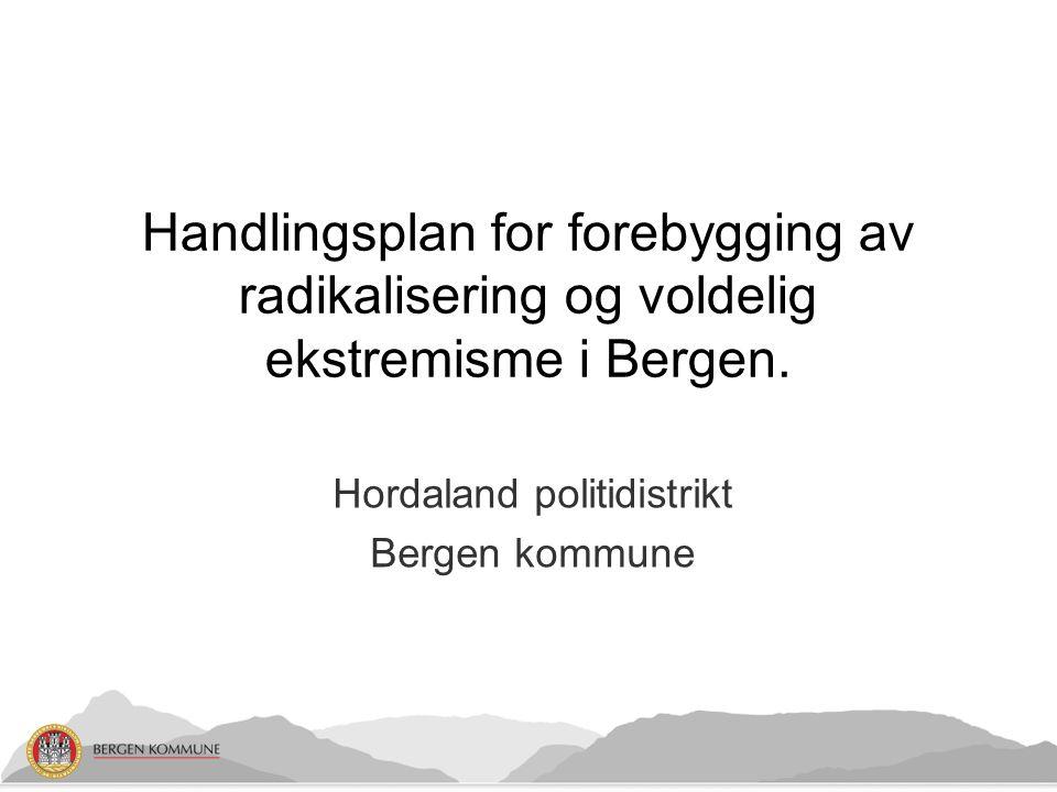 Handlingsplan for forebygging av radikalisering og voldelig ekstremisme i Bergen.