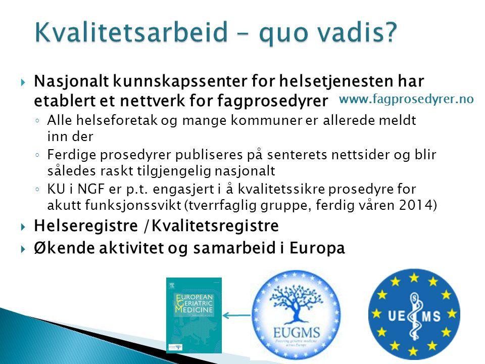Svensk Geriatrisk Förening Kvalitetsregistre SveDem Nasjonalt kvalitetsregister for demens, startet 2007.