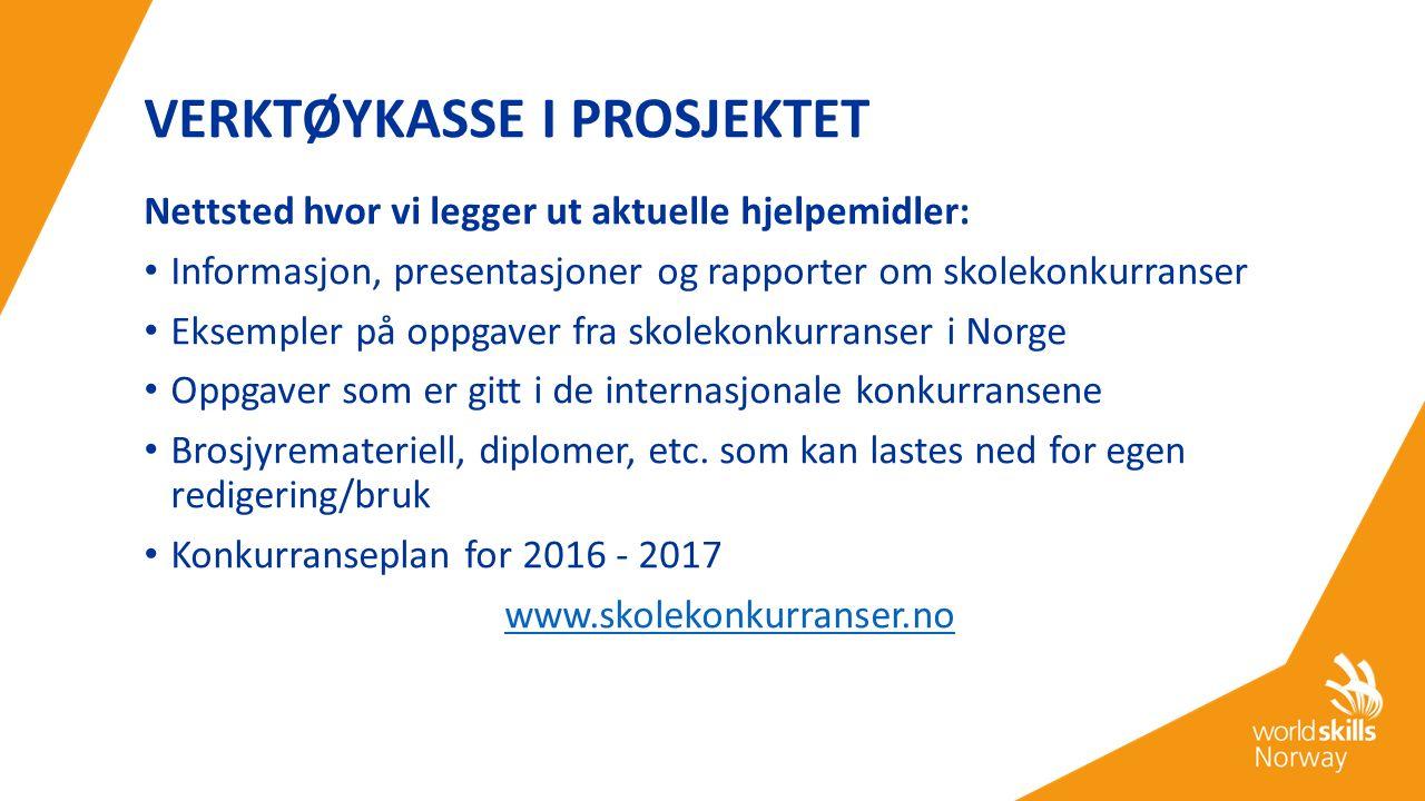 FOR Å BLI MED Skriftlig bekreftelse fra fylkeskommunen til WorldSkills Norway om at dere ønsker å delta i prosjektet Frist: 15.