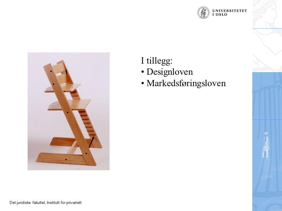 Det juridiske fakultet, Institutt for privatrett I tillegg: Designloven Markedsføringsloven