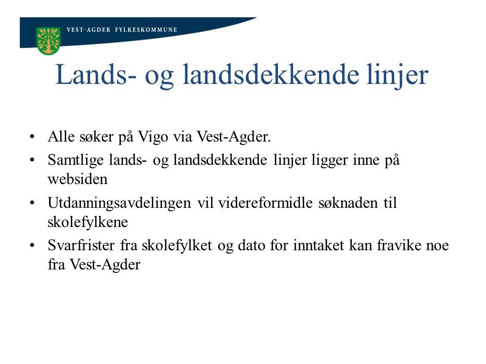 Lands- og landsdekkende linjer Alle søker på Vigo via Vest-Agder.