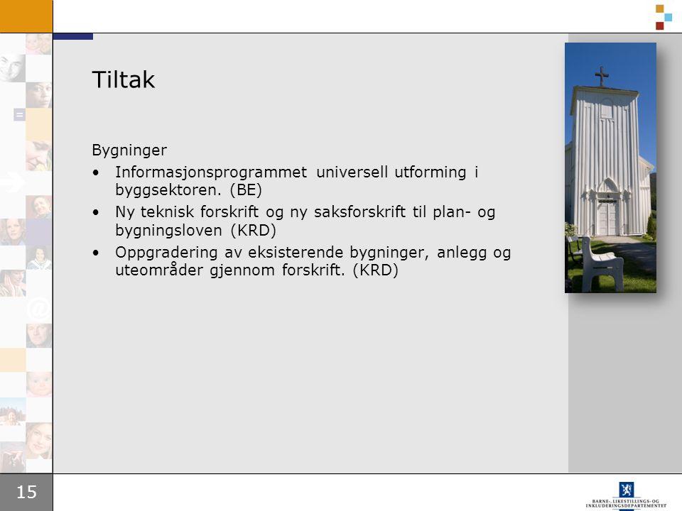 15 Tiltak Bygninger Informasjonsprogrammet universell utforming i byggsektoren.