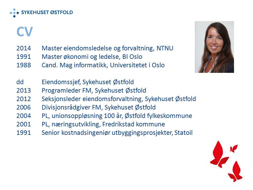 CV 2014Master eiendomsledelse og forvaltning, NTNU 1991Master økonomi og ledelse, BI Oslo 1988Cand.
