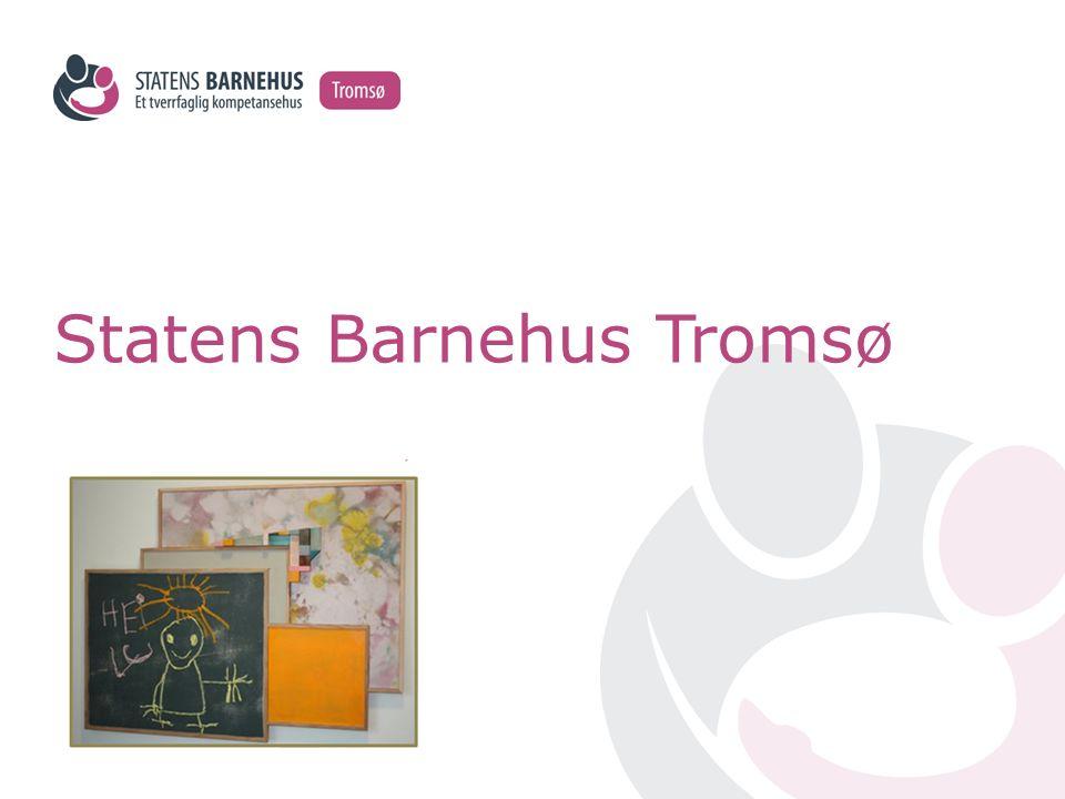 Statens Barnehus Tromsø