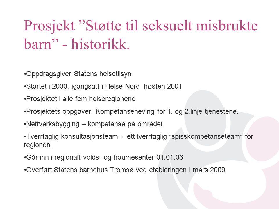Prosjekt Støtte til seksuelt misbrukte barn - historikk.