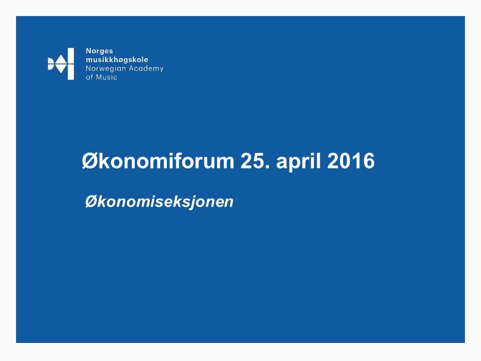 Økonomiforum 25. april 2016 Økonomiseksjonen