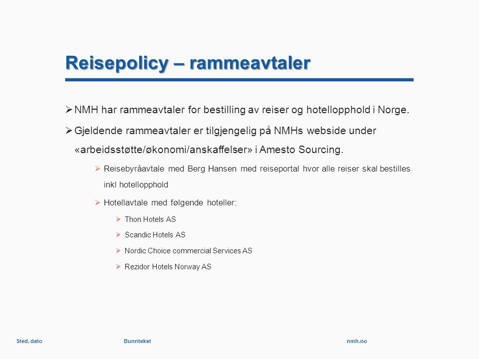 nmh.no Reisepolicy – rammeavtaler  NMH har rammeavtaler for bestilling av reiser og hotellopphold i Norge.