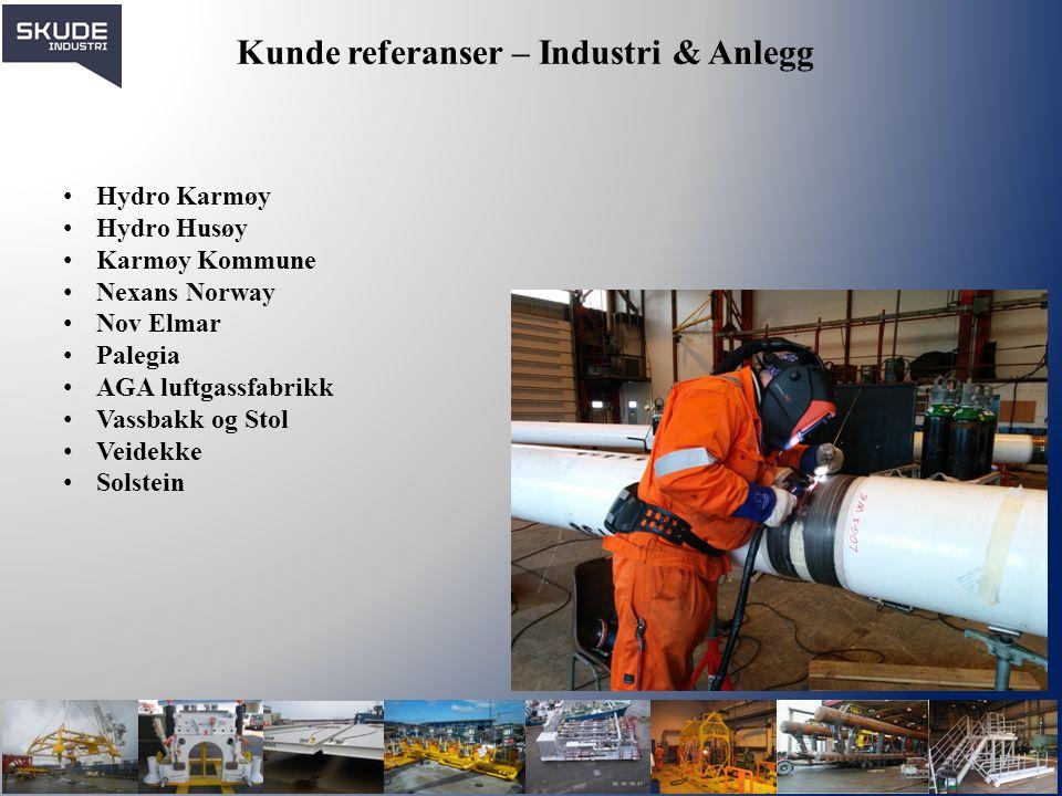 Kunde referanser – Industri & Anlegg Hydro Karmøy Hydro Husøy Karmøy Kommune Nexans Norway Nov Elmar Palegia AGA luftgassfabrikk Vassbakk og Stol Veid