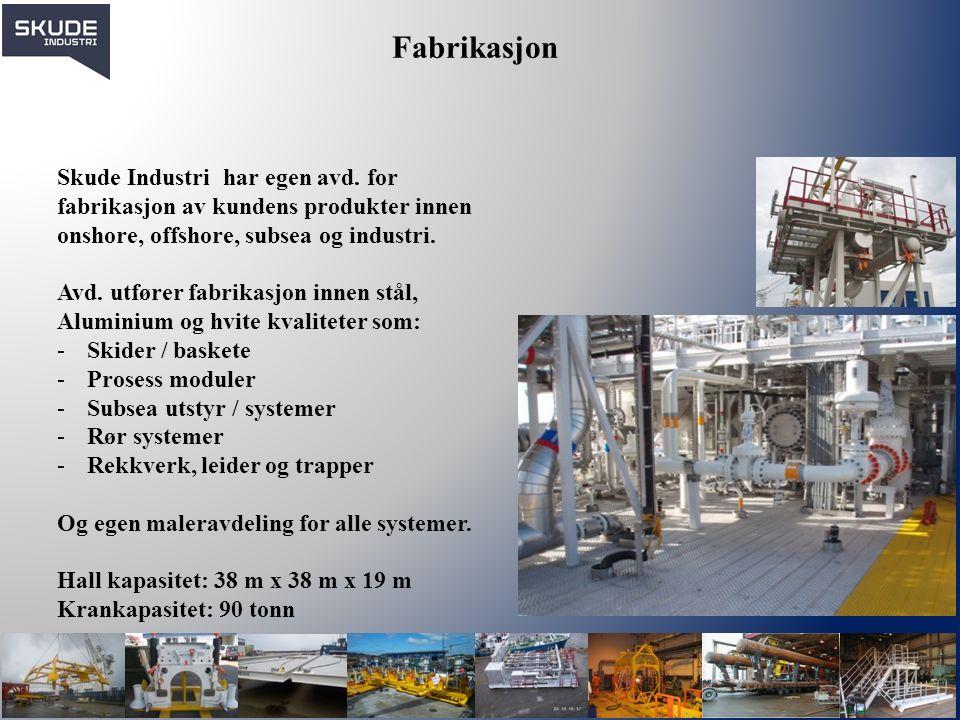 Fabrikasjon Skude Industri har egen avd. for fabrikasjon av kundens produkter innen onshore, offshore, subsea og industri. Avd. utfører fabrikasjon in