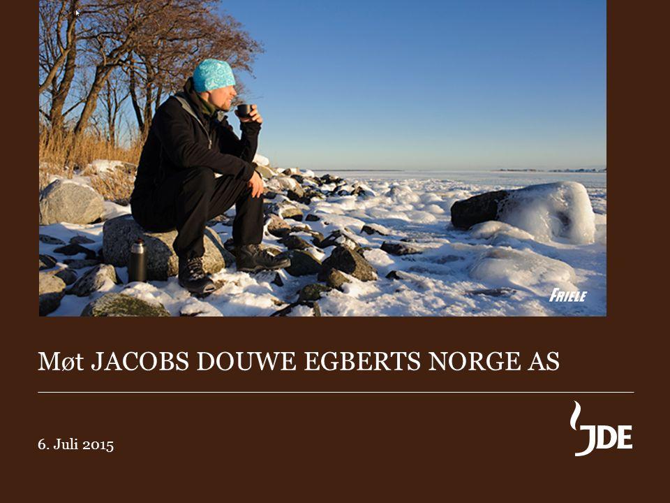 JACOBS DOUWE EGBERTS NORGE AS 9 6.juli 2015 er en merkedag for Kaffehuset Friele.
