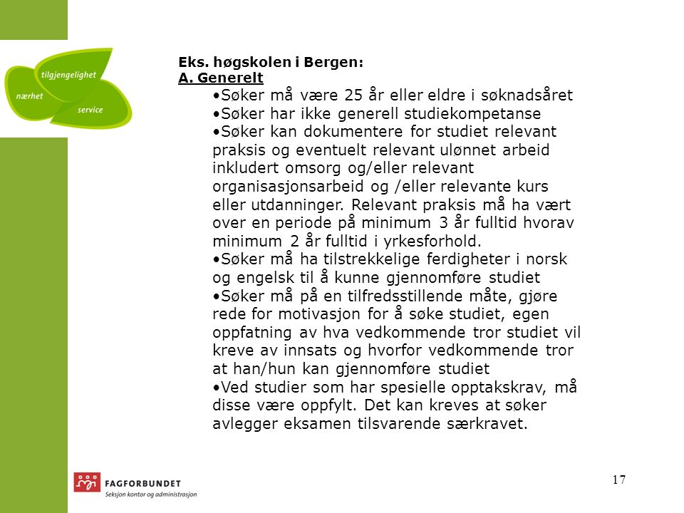 17 Eks. høgskolen i Bergen: A.