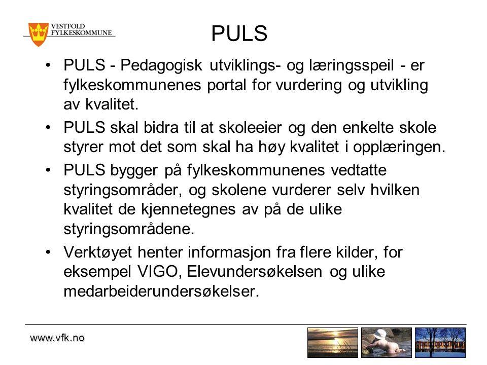 www.vfk.no PULS PULS - Pedagogisk utviklings- og læringsspeil - er fylkeskommunenes portal for vurdering og utvikling av kvalitet.