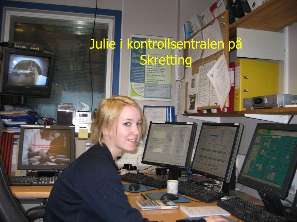 Julie i kontrollsentralen på Skretting