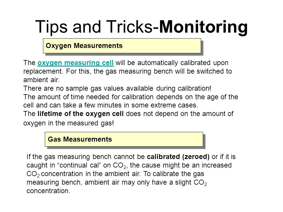 The oxygen measuring cell will be automatically calibrated upon replacement.