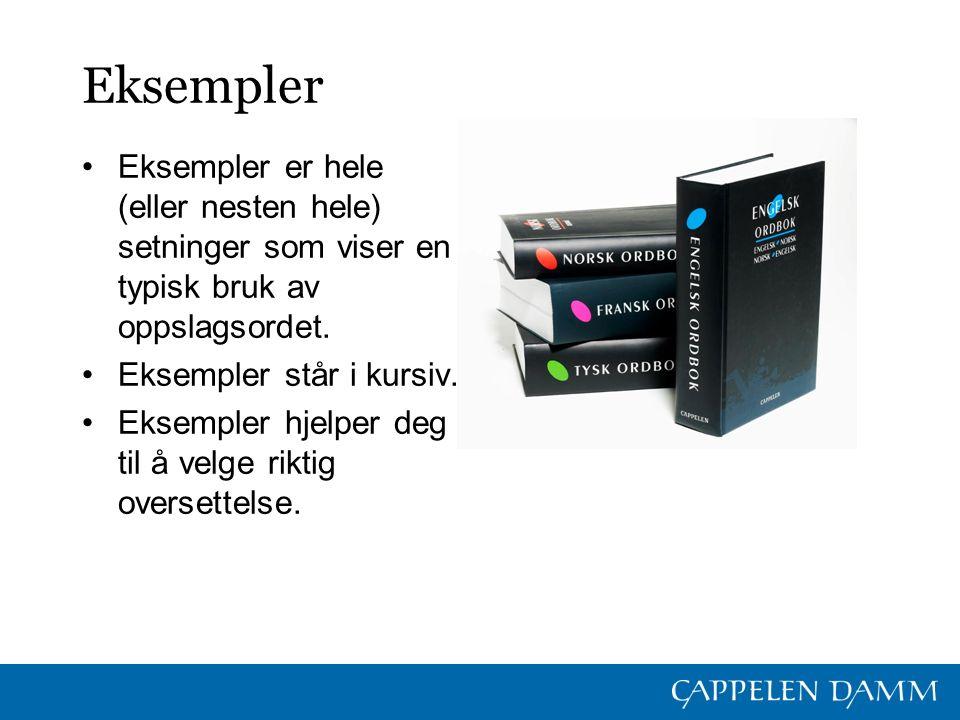 Uttrykk Cappelen Damms ordbøker har et spesielt fokus på ordtak, uttrykk og faste vendinger.