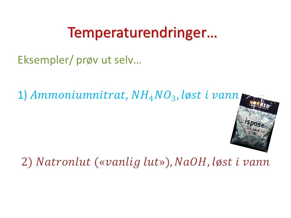 Temperaturendringer…
