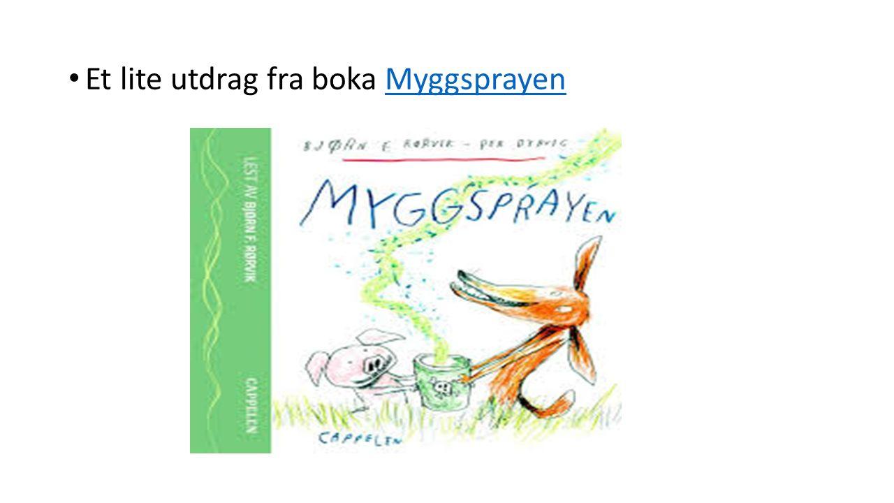 Et lite utdrag fra boka MyggsprayenMyggsprayen