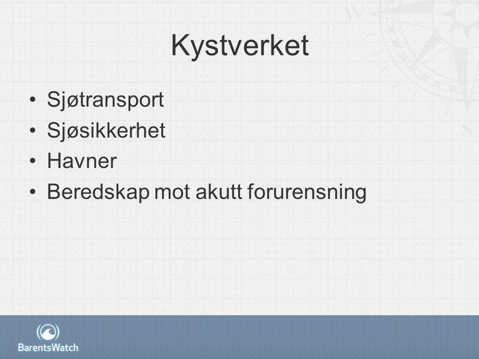 Kystverket Sjøtransport Sjøsikkerhet Havner Beredskap mot akutt forurensning