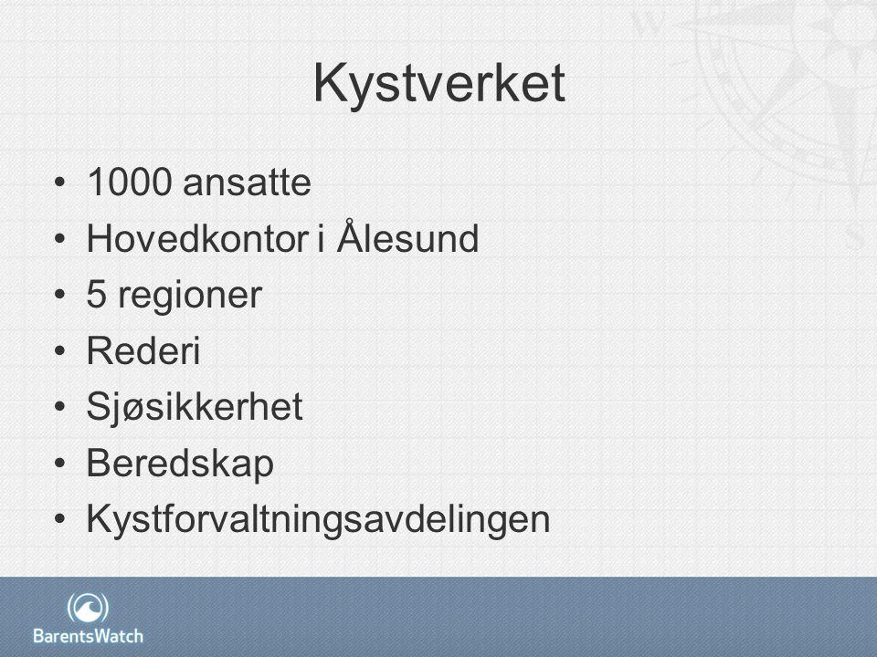Kystverket 1000 ansatte Hovedkontor i Ålesund 5 regioner Rederi Sjøsikkerhet Beredskap Kystforvaltningsavdelingen