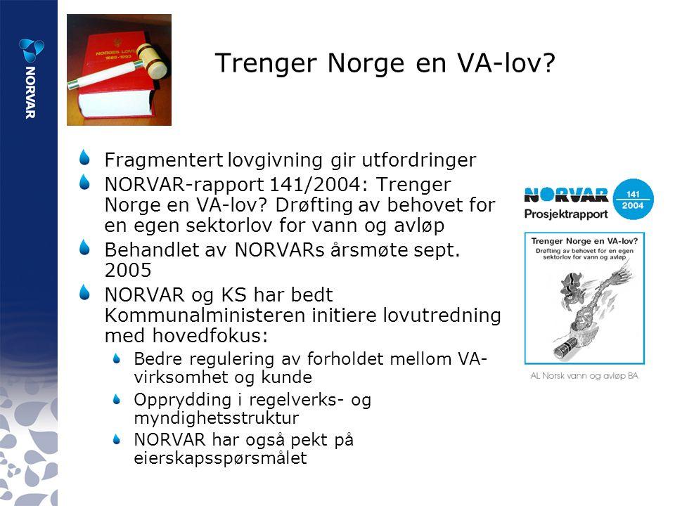 Trenger Norge en VA-lov.
