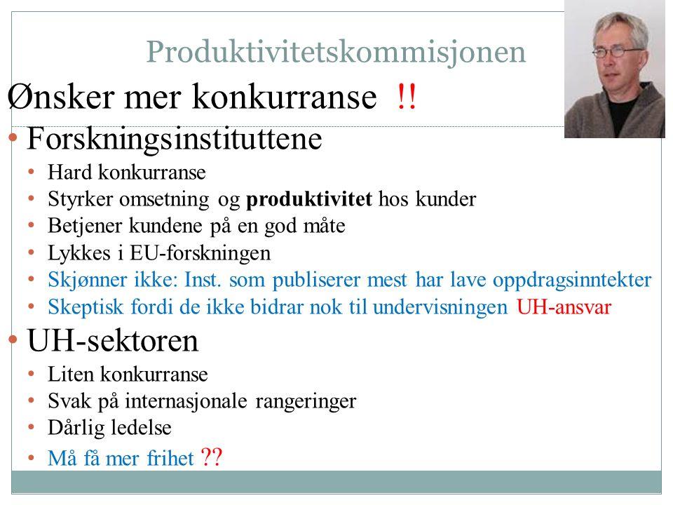 Produktivitetskommisjonen Ønsker mer konkurranse !.