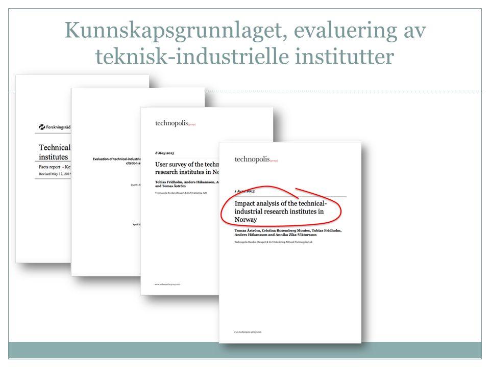 Kunnskapsgrunnlaget, evaluering av teknisk-industrielle institutter