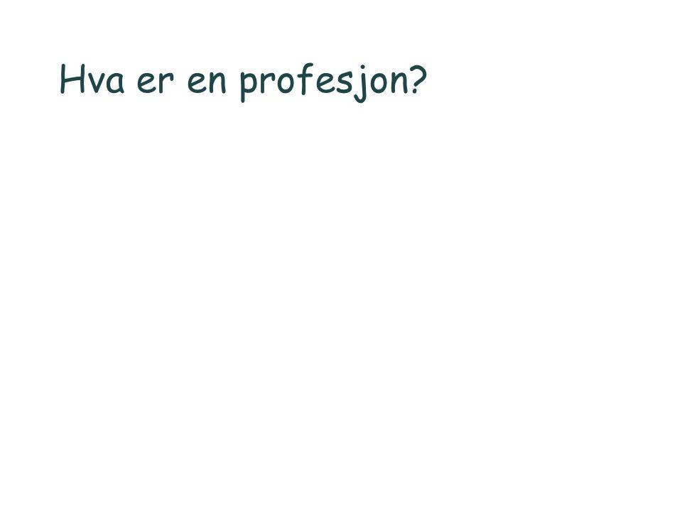Hva er en profesjon?