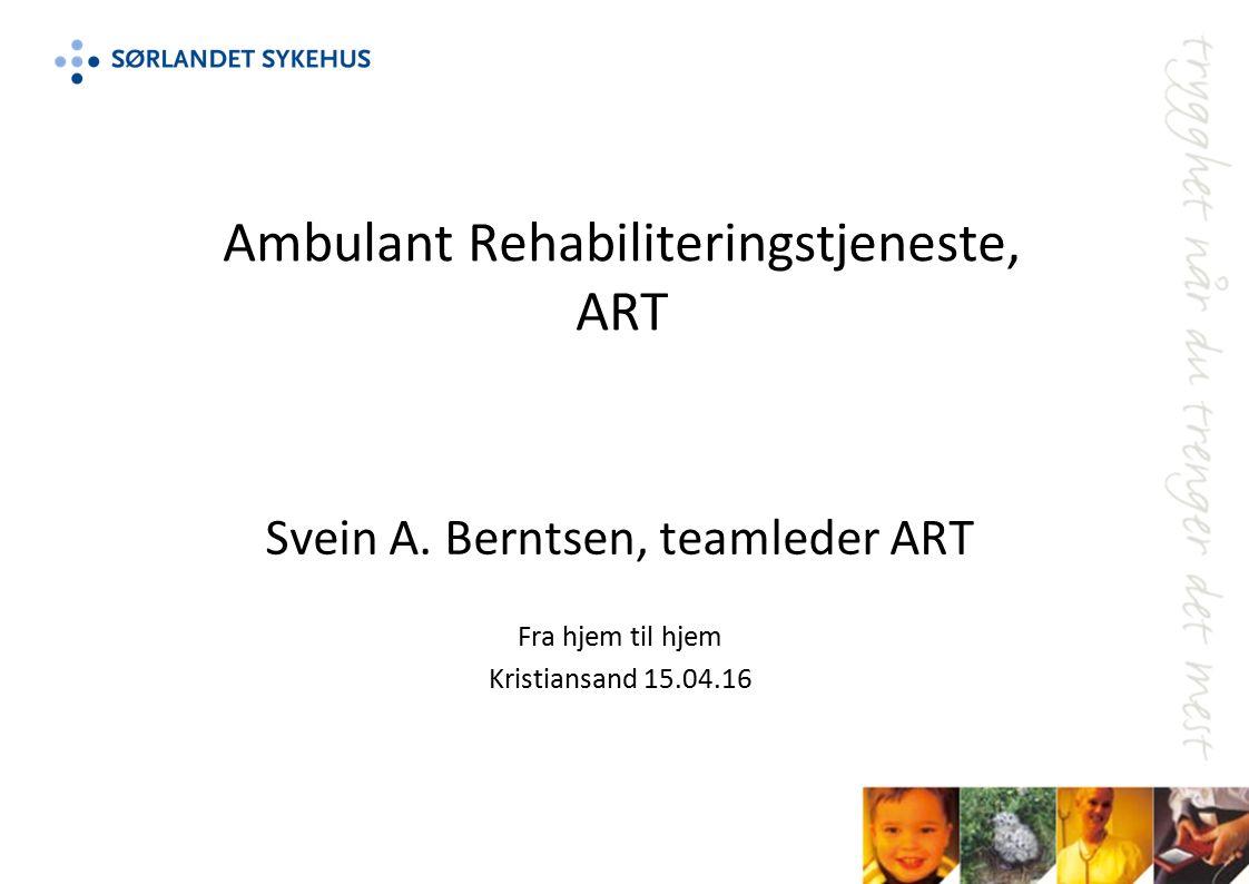Ambulant Rehabiliteringstjeneste, ART Svein A.