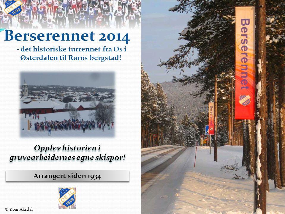 Berserennet 2014 - det historiske turrennet fra Os i Østerdalen til Røros bergstad.