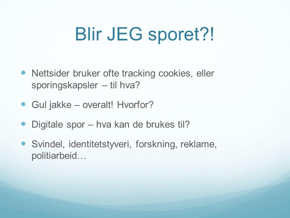 Blir JEG sporet . Nettsider bruker ofte tracking cookies, eller sporingskapsler – til hva.