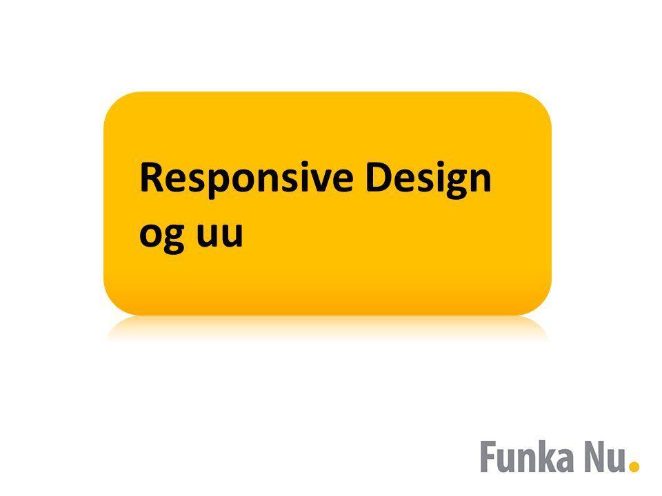 Responsive Design og uu
