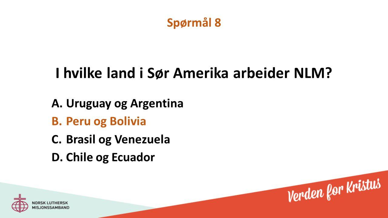 I hvilke land i Sør Amerika arbeider NLM.
