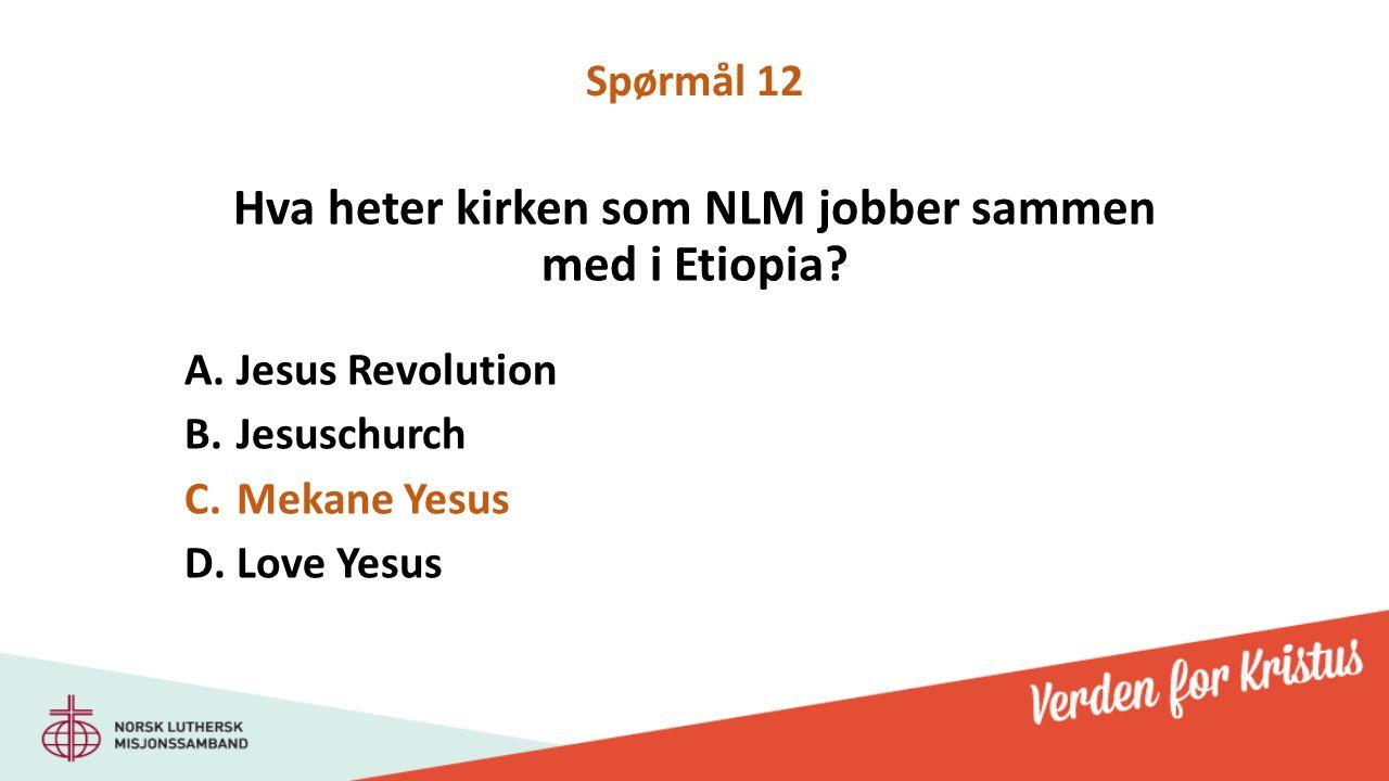 Hva heter kirken som NLM jobber sammen med i Etiopia.