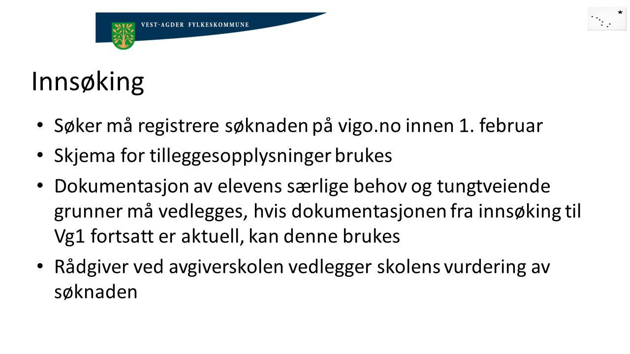 Innsøking Søker må registrere søknaden på vigo.no innen 1.
