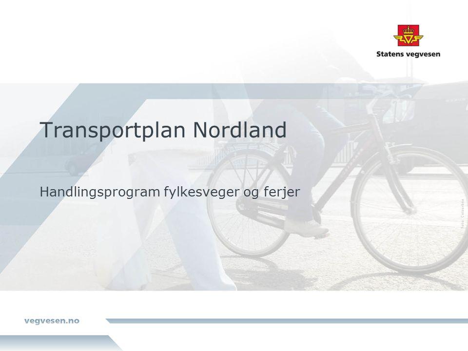 Strategier i Transportplan Nordland som har betydning for utvikling av fylkesvegnettet Gjøre det tryggere å ferdes på veien.