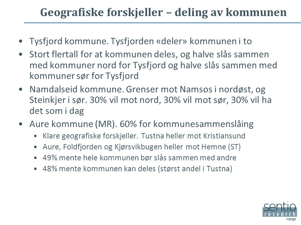 Geografiske forskjeller – deling av kommunen Tysfjord kommune.