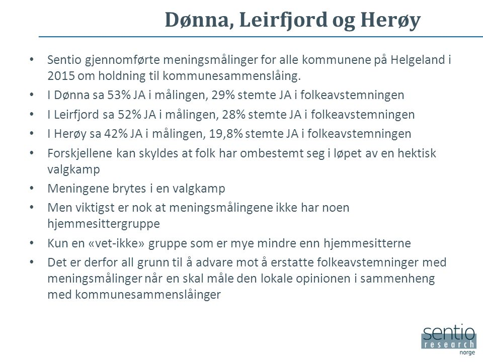 Sentio gjennomførte meningsmålinger for alle kommunene på Helgeland i 2015 om holdning til kommunesammenslåing.