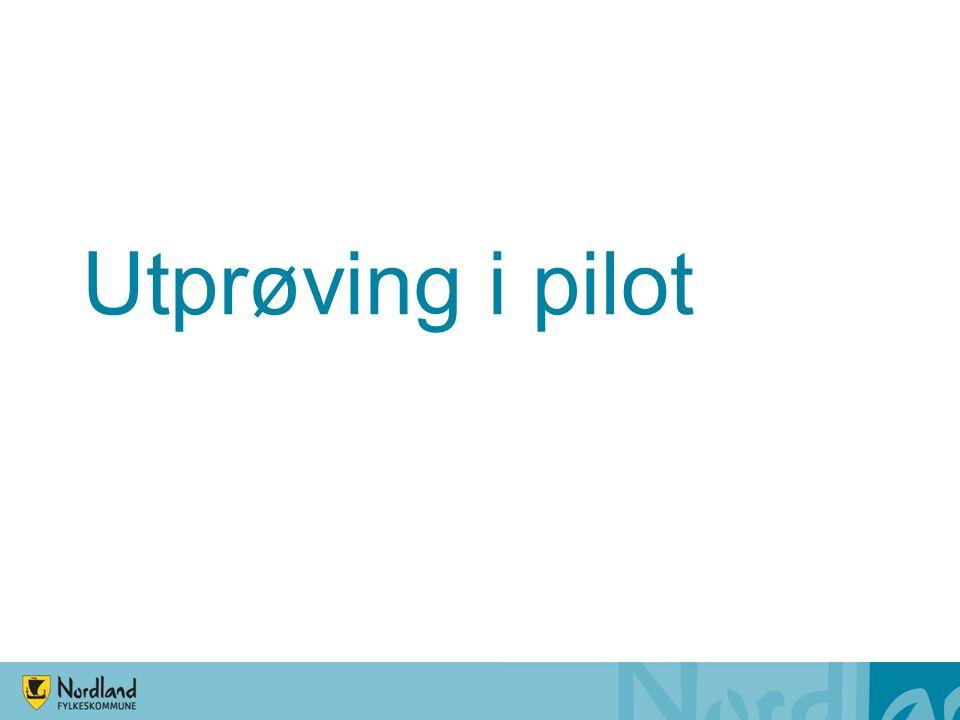 Utprøving i pilot