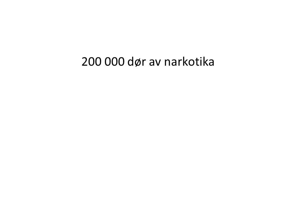 200 000 dør av narkotika