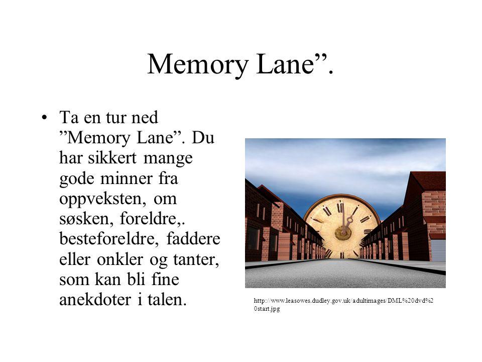 """Memory Lane"""". Ta en tur ned """"Memory Lane"""". Du har sikkert mange gode minner fra oppveksten, om søsken, foreldre,. besteforeldre, faddere eller onkler"""