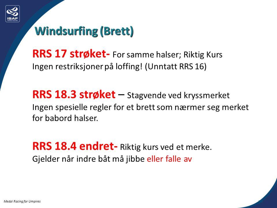 Medal Racing for Umpires 50 RRS 17 strøket- For samme halser; Riktig Kurs Ingen restriksjoner på loffing.