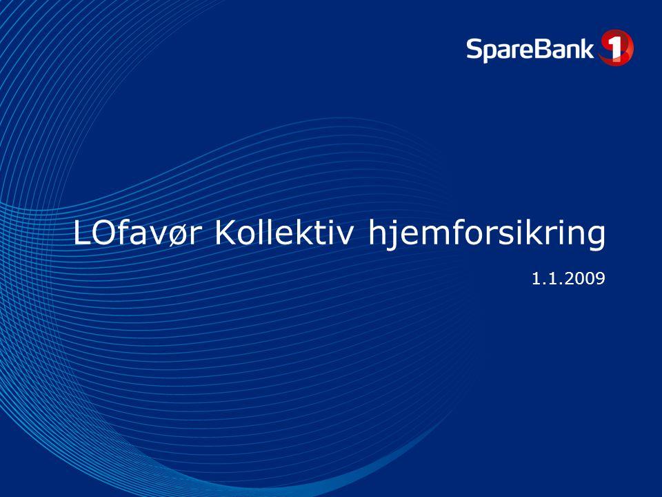 LOfavør Kollektiv hjemforsikring 1.1.2009