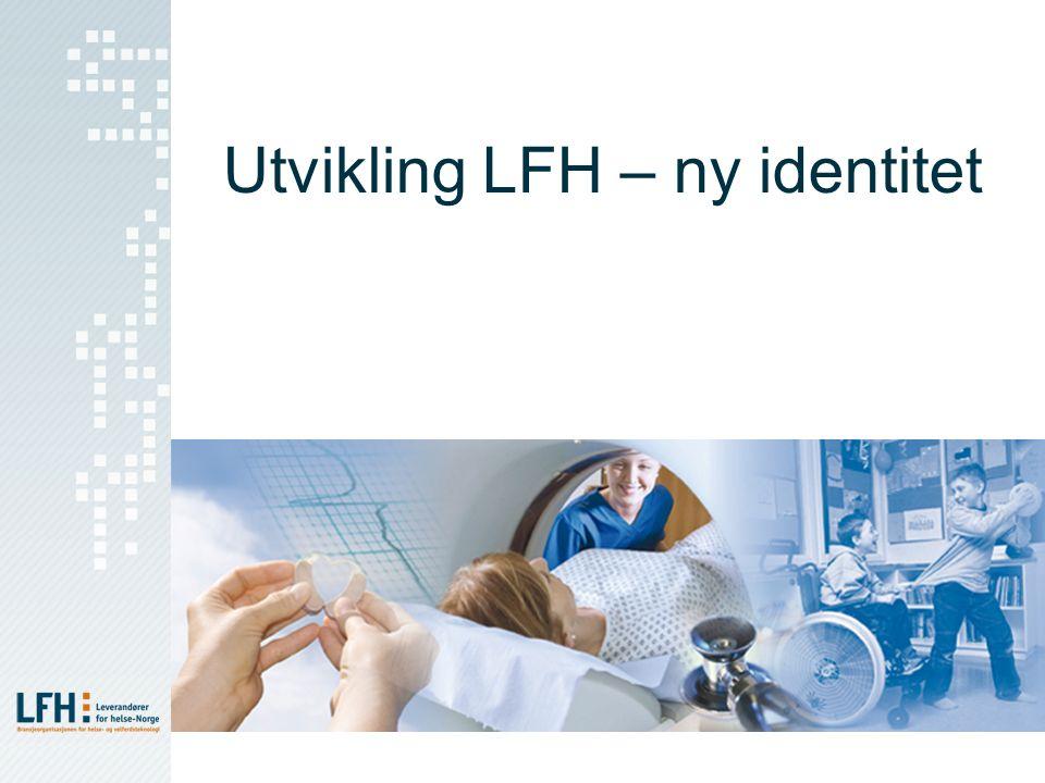 Utvikling LFH – ny identitet