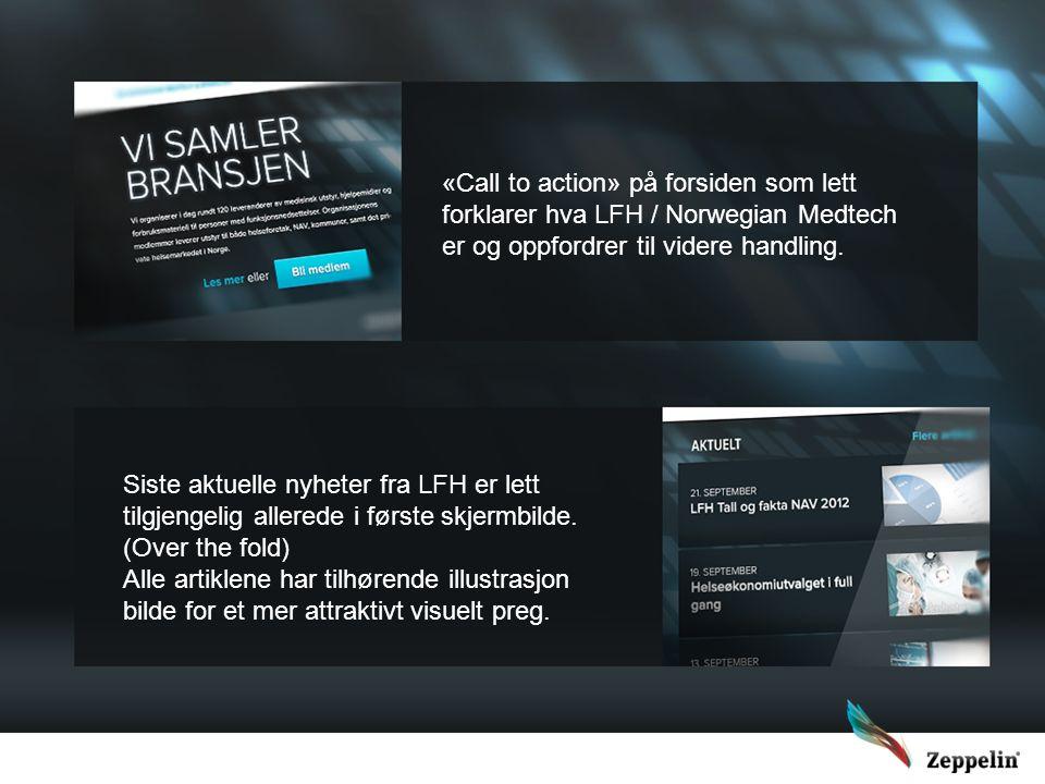 «Call to action» på forsiden som lett forklarer hva LFH / Norwegian Medtech er og oppfordrer til videre handling. Siste aktuelle nyheter fra LFH er le