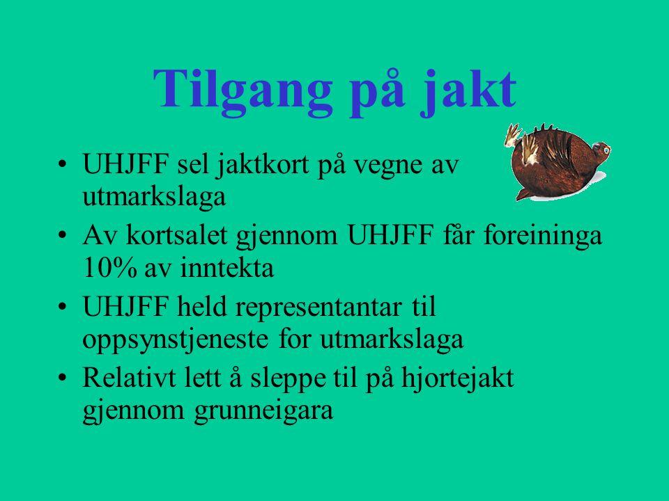 Tilgang på jakt UHJFF sel jaktkort på vegne av utmarkslaga Av kortsalet gjennom UHJFF får foreininga 10% av inntekta UHJFF held representantar til opp