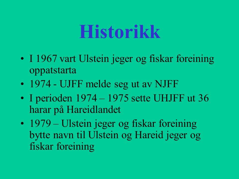 Historikk I 1967 vart Ulstein jeger og fiskar foreining oppatstarta 1974 - UJFF melde seg ut av NJFF I perioden 1974 – 1975 sette UHJFF ut 36 harar på