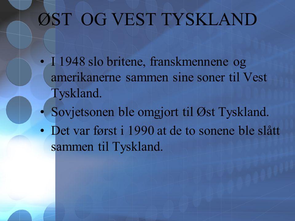 ØST OG VEST TYSKLAND I 1948 slo britene, franskmennene og amerikanerne sammen sine soner til Vest Tyskland.